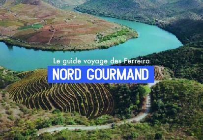 Le Nord Gourmand – Le Guide Voyage des Ferreira
