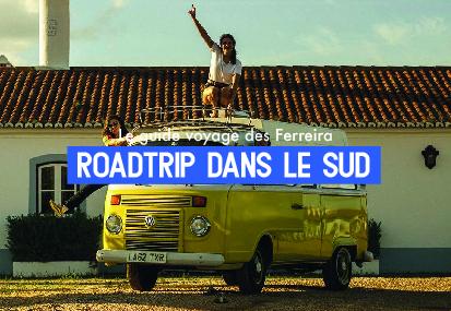 Roadtrip dans le Sud – Le Guide Voyage des Ferreira